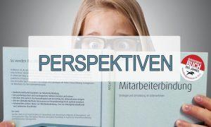 Perspektiven Mitarbeiterbindung